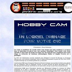 Hobby Cam, un logiciel d'usinage pour votre CNC