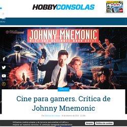 Cine para gamers. Crítica de Johnny Mnemonic - HobbyConsolas Entretenimiento