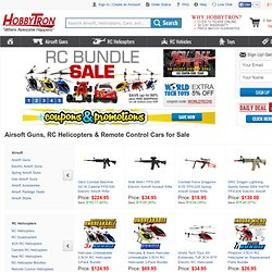 HobbyTron.com - Remote Control Cars Trucks Boats Nitro Gas Electric - Airsoft Guns, Magic Tricks & Science