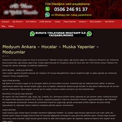 Ankara'da Hocalar - Muska Yapanlar - Medyumlar