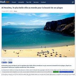 Al Hoceïma, 7e plus belle ville au monde pour la beauté de ses plages