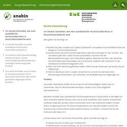 Ich möchte feststellen, wie mein ausländischer Hochschulabschluss in Deutschland bewertet wird.: Anabin - Informationssystem zur Anerkennung ausländischer Bildungsabschlüsse