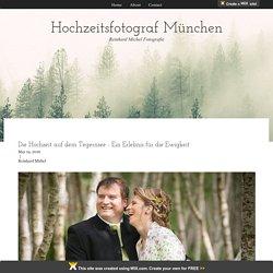 Die Hochzeit auf dem Tegernsee - Ein Erlebnis für die Ewigkeit