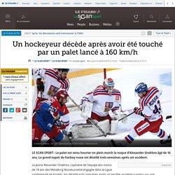Un hockeyeur décède après avoir été touché par un palet lancé à 160 km/h
