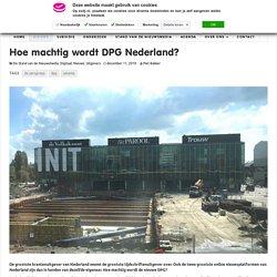 Hoe machtig wordt DPG Nederland?