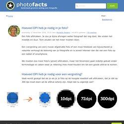 Hoeveel DPI heb je nodig in je foto? - Photofacts