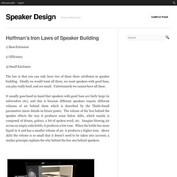 Hoffman's Iron Laws of Speaker Building