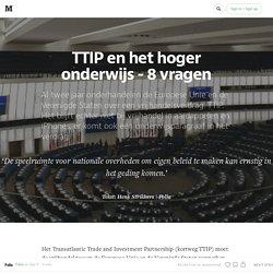 TTIP en het hoger onderwijs — 8 vragen