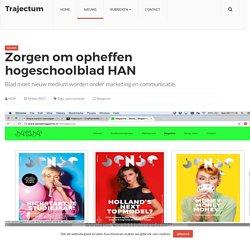 * Zorgen om opheffen hogeschoolblad HAN – Trajectum