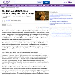 The Lion Man of Hohlenstein-Stadel: Mystery from the Stone Age