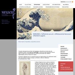 HOKUSAI « l'affolé de son art » d'Edmond de Goncourt à Norbert Lagane.