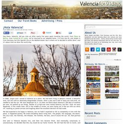 For 91 Days in Valencia – Travel Blog