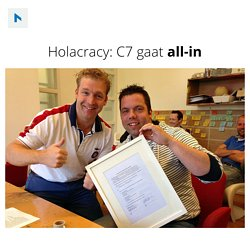 Holacracy en hoe C7 all-in ging