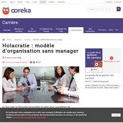 Holacratie: modèle d'organisation sans manager