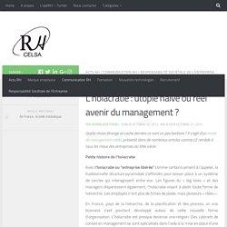 L'holacratie : utopie naïve ou réel avenir du management ? - CELSA-RH