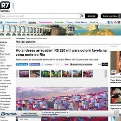 Holandeses arrecadam R$ 220 mil para colorir favela na zona norte do Rio - Fotos - R7 Rio de Janeiro