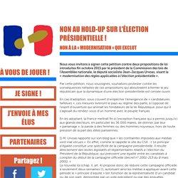 Non au hold-up sur l'élection présidentielle !