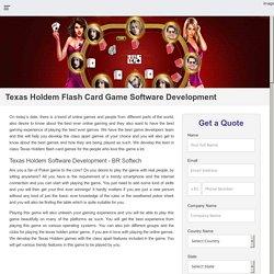 Best Texas Holdem Poker Flash Game Software Development India, USA