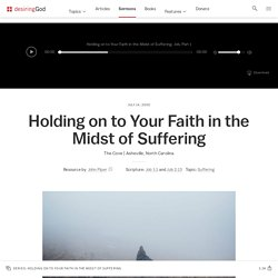 Holding on to Your Faith in the Midst of Suffering