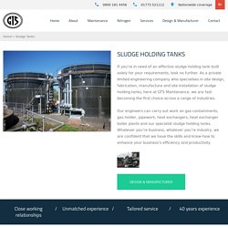 Sludge Holding Tanks - GTS Maintenance Limited