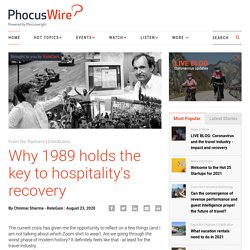 Why 1989 holds the key to hospitality's recovery