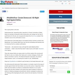 Senate Democrats' All Night Vigil Against DeVos