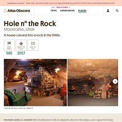 "Hole n"" the Rock – Monticello, Utah - Atlas Obscura"