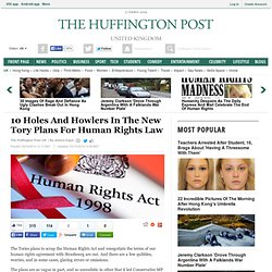 10 Holes And Howlers In The New Tory Plans For Human Rights Law