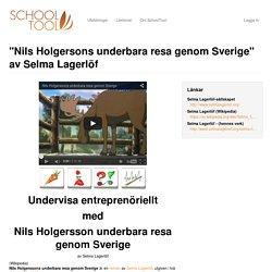 """""""Nils Holgersons underbara resa genom Sverige"""" av Selma Lagerlöf"""