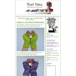 PURL DIVA*: Holidaily (1) - Fast And Fearless Fingerless Mitts