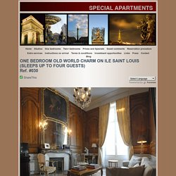 Holiday Apartments Paris, Old World Charm on Ile St. Louis