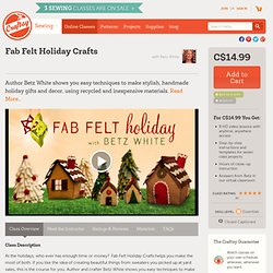 Fab Felt Holiday Crafts