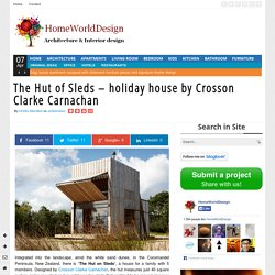 The Hut of Sleds - holiday house by Crosson Clarke Carnachan