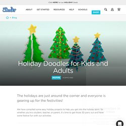 Holiday Doodles for Kids and Adults - 3Doodler