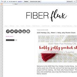 2020 Holiday CAL, Week 1: Holly Jolly Pocket Shawl