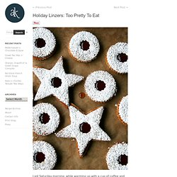 Holiday Linzers: Too Pretty To Eat