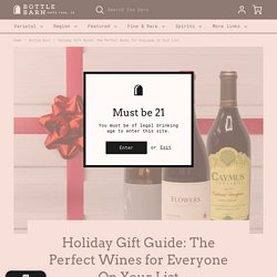 Holiday Gift Guide: The Perfect Wines for Everyone On Your List – Bottle Barn