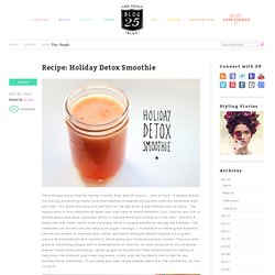 Holiday Detox Smoothie -Cleansing Juice Recipes