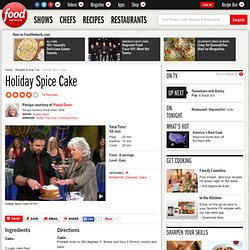 Holiday Spice Cake Recipe : Paula Deen
