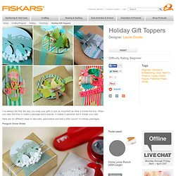 Holiday Gift Toppers / Holidays and Seasonal