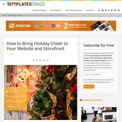 How to Bring Holiday Cheer to Your Website and Storefront