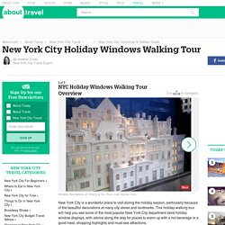 NYC Holiday Windows Walking Tour Overview