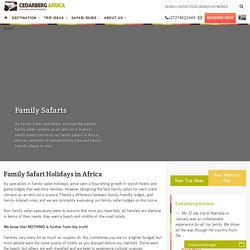 Family safari holidays to Eastern Africa by Cedarberg Africa