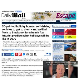 Futurist predicts how people will holiday in 50 years' time