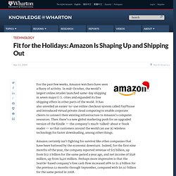 Fit for the Holidays: Amazon Is Shaping Up and Shipping Out - Kn