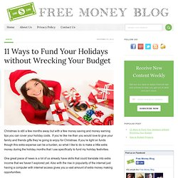 11 Ways to Fund Your Holidays without Wrecking Your Budget