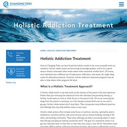 Holistic Addiction Treatment - Changing Tides Addiction Treatment Center