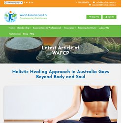 Holistic Healing Approach in Australia Goes Beyond Body and Soul