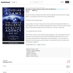 Dirk Gently's Holistic Detective Agency Box Set (eBook) by Douglas Adams (Author)