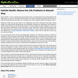Holistic Health: Nature Our Life Problems In Natural Way